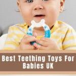 Best Teething Toys For Babies UK
