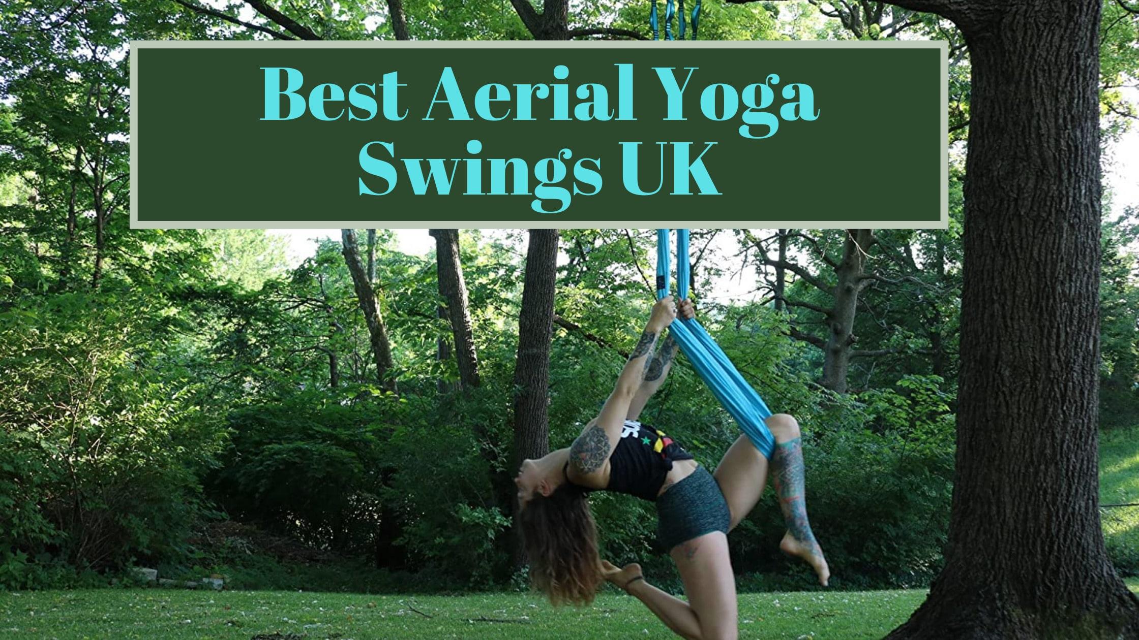 Best Aerial Yoga Swings UK
