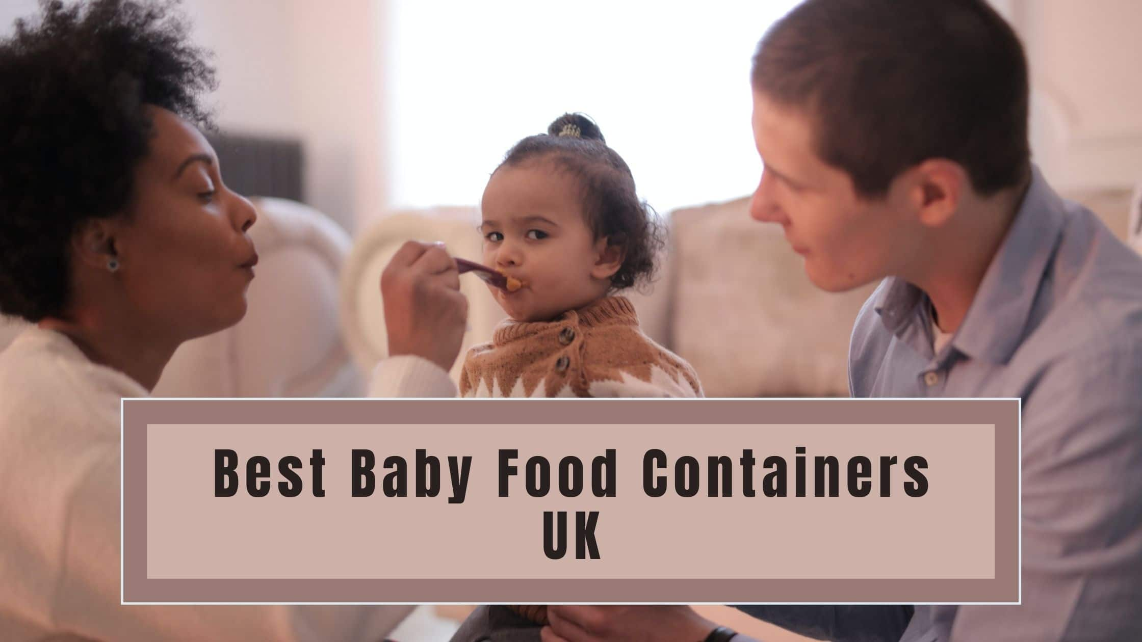 Best Baby Food Containers UK