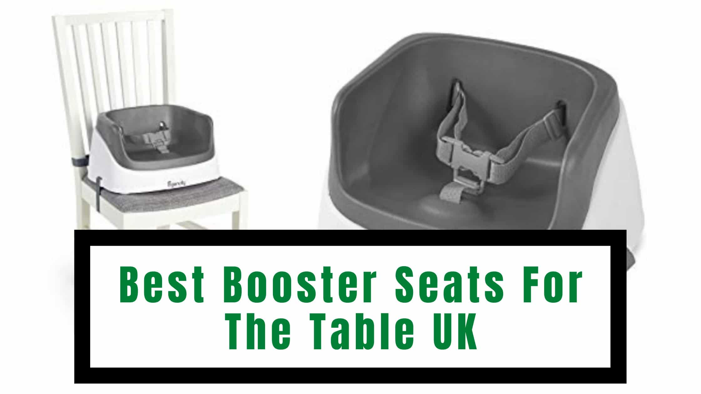 Best Booster Seats For The Table UK