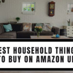 Best Household Things to Buy on Amazon UK