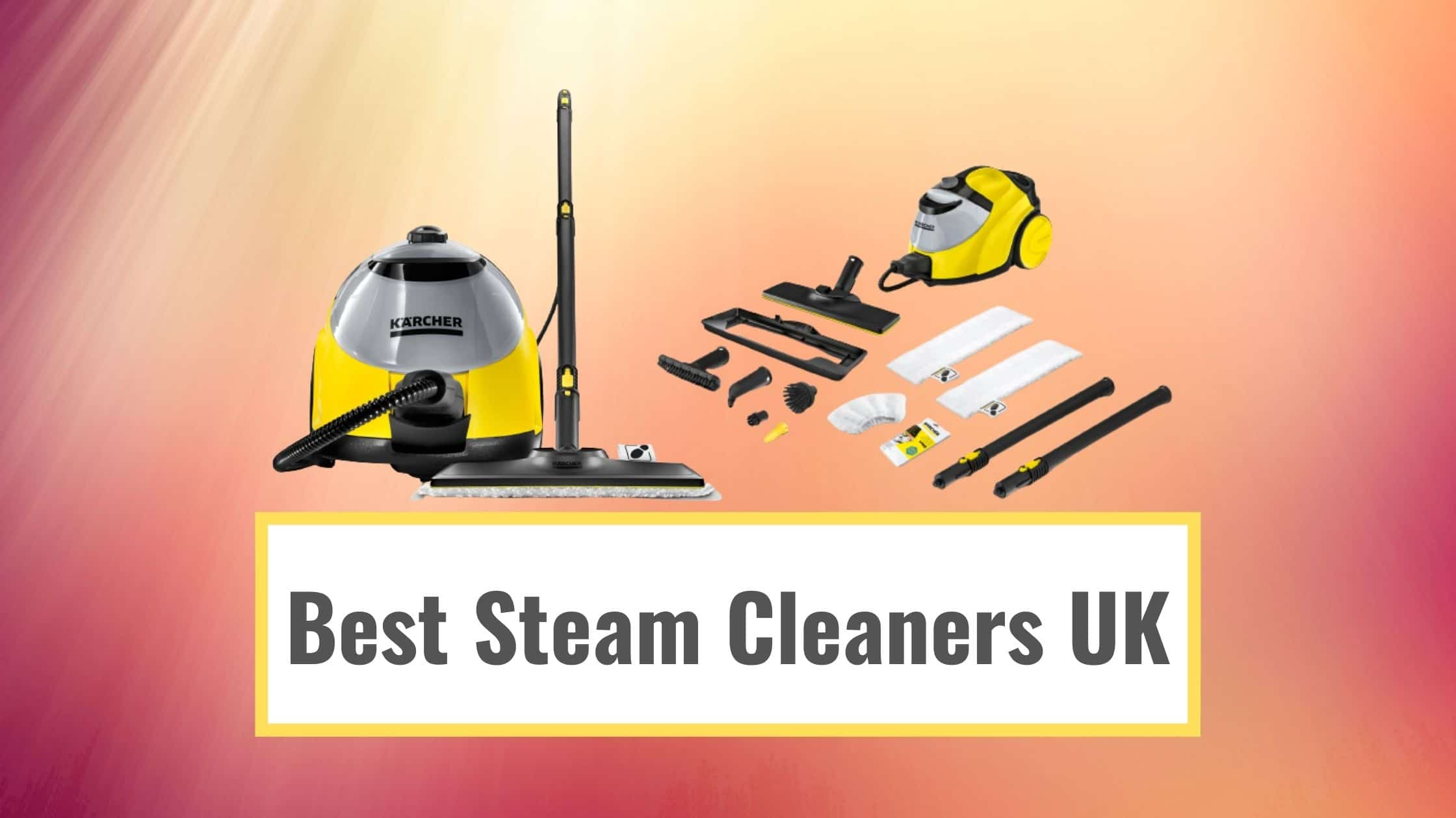 Best Steam Cleaners UK