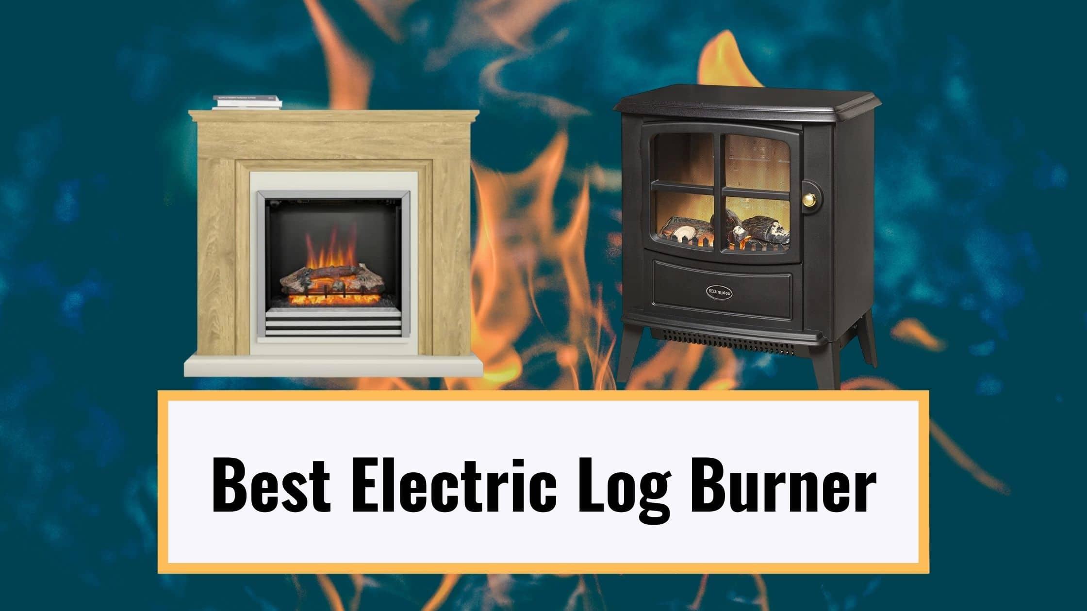 Best Electric Log Burner