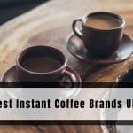 Best Instant Coffee Brands UK