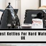 Best Kettles For Hard Water UK