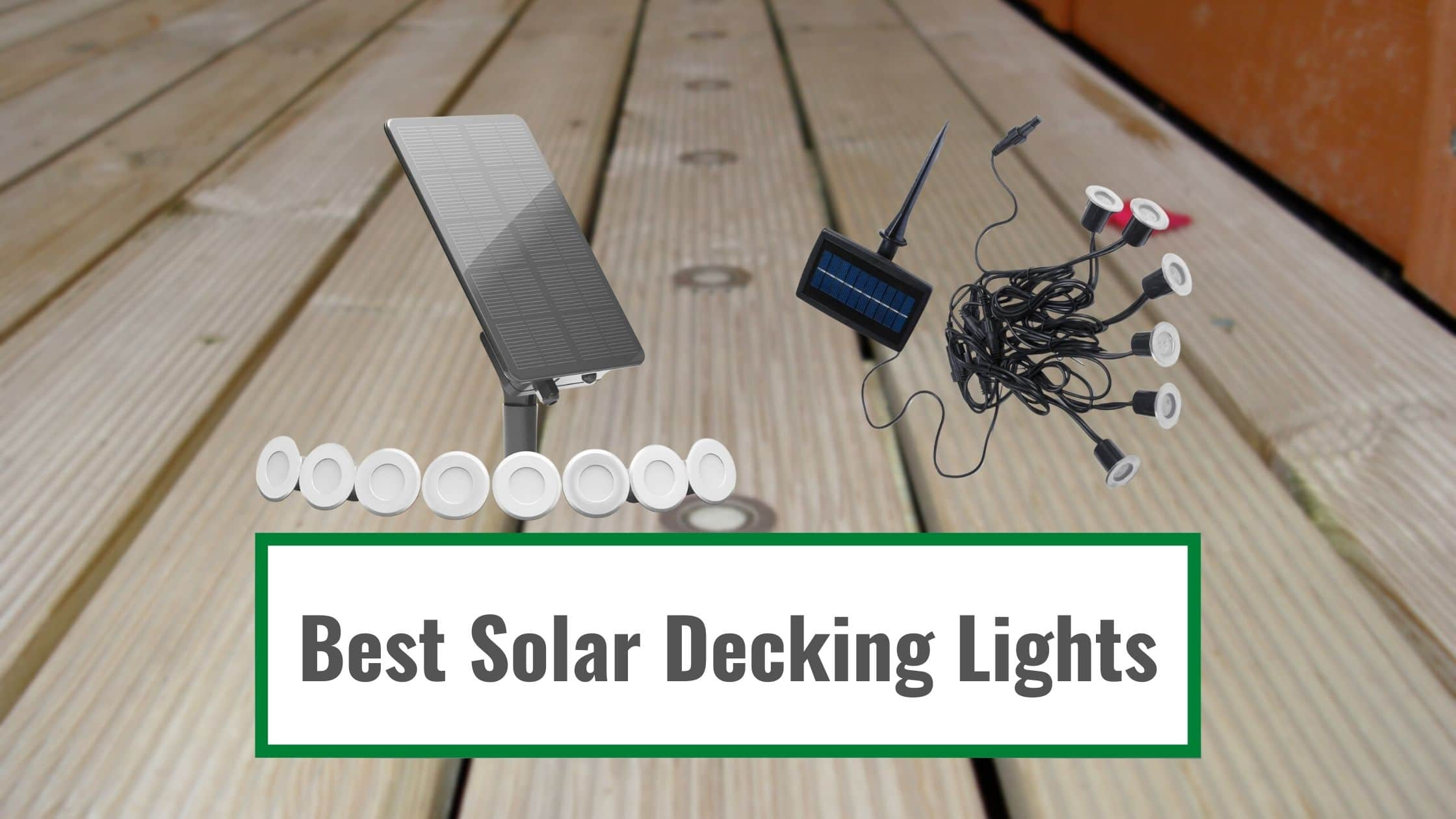Best Solar Decking Lights