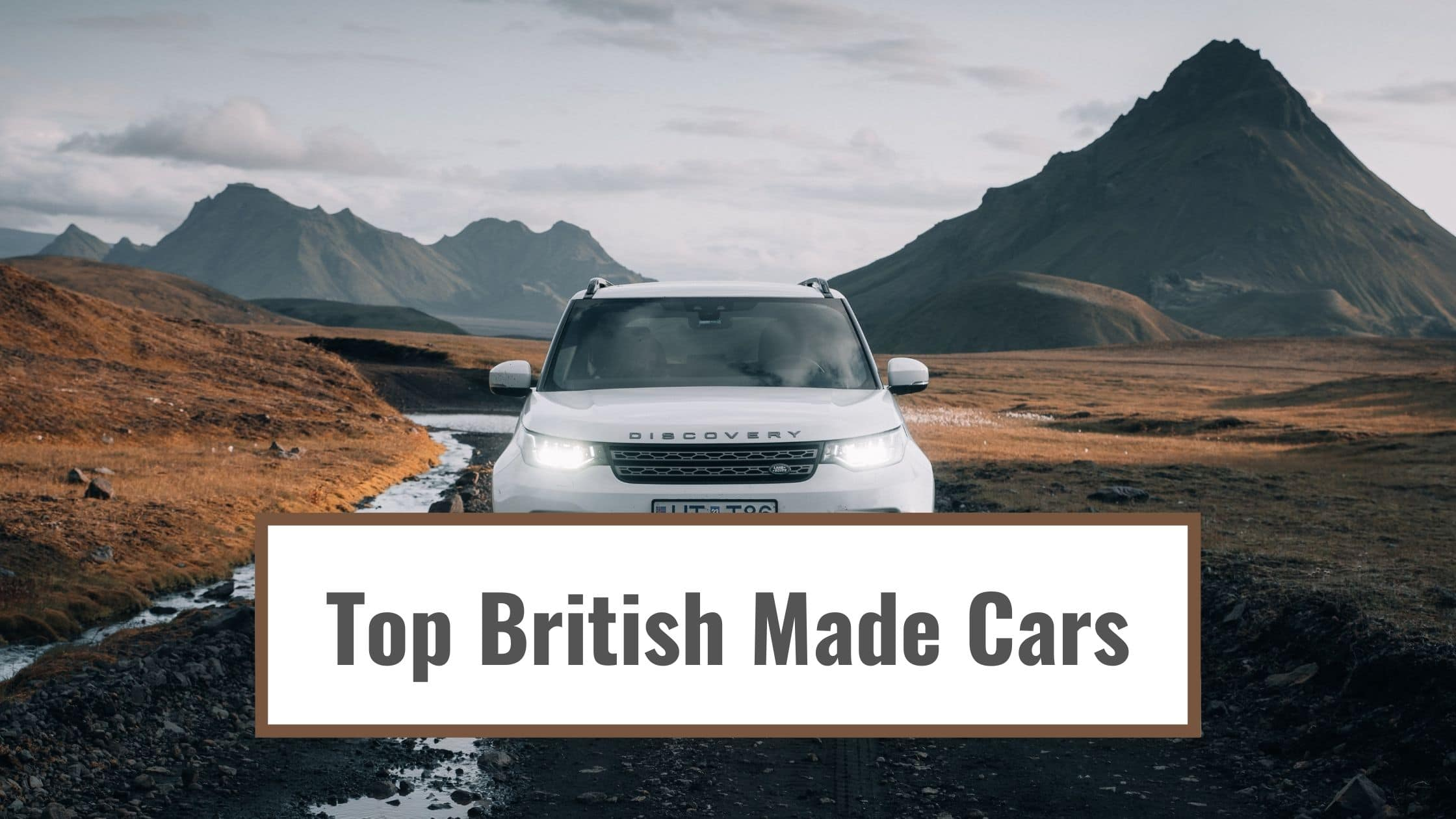 Top British Made Cars