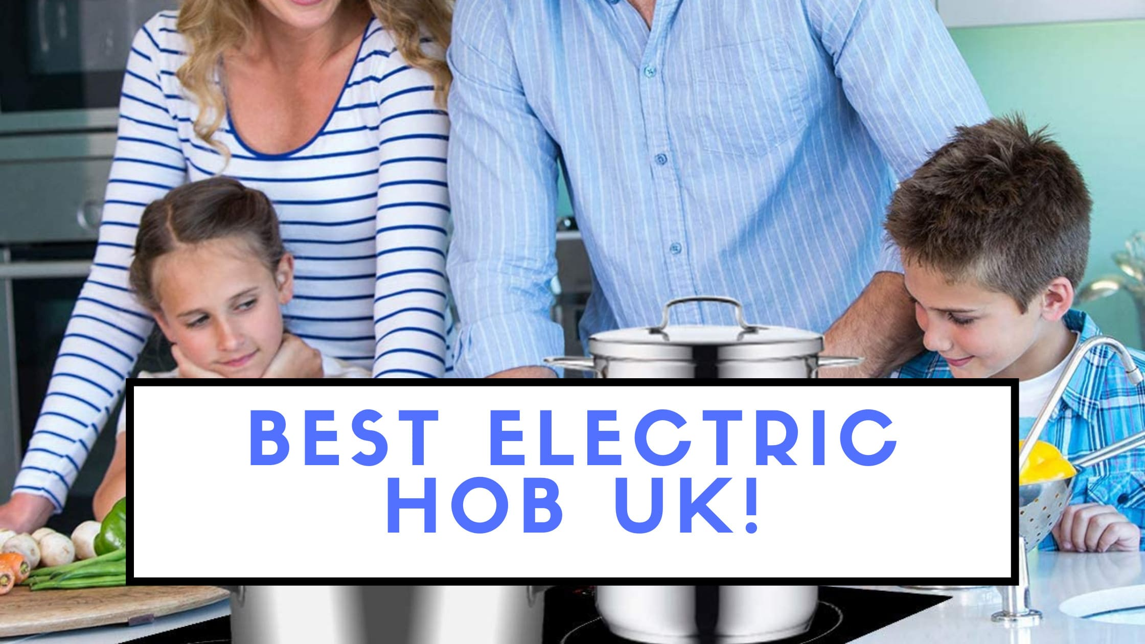 Best Electric Hob UK