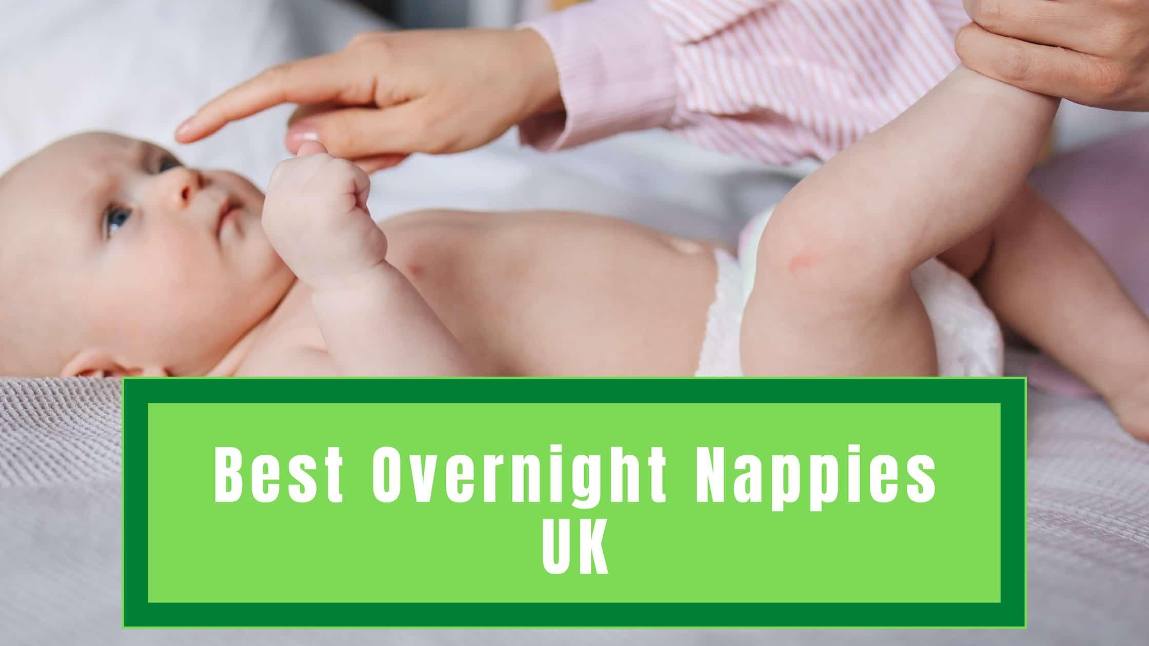 Best Overnight Nappies UK