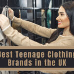 Best Teenage Clothing Brands in the UK