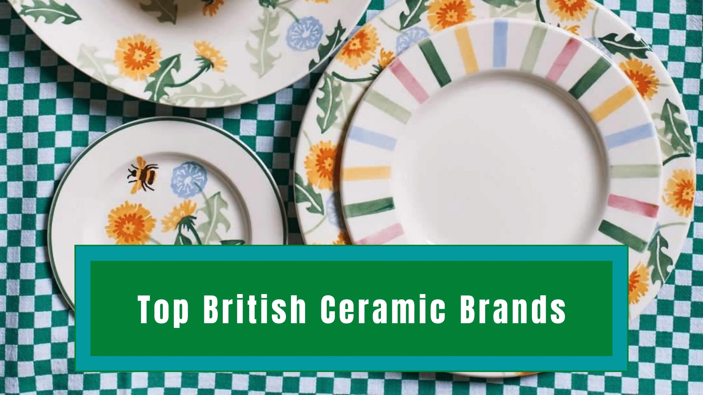 Top British Ceramic Brands