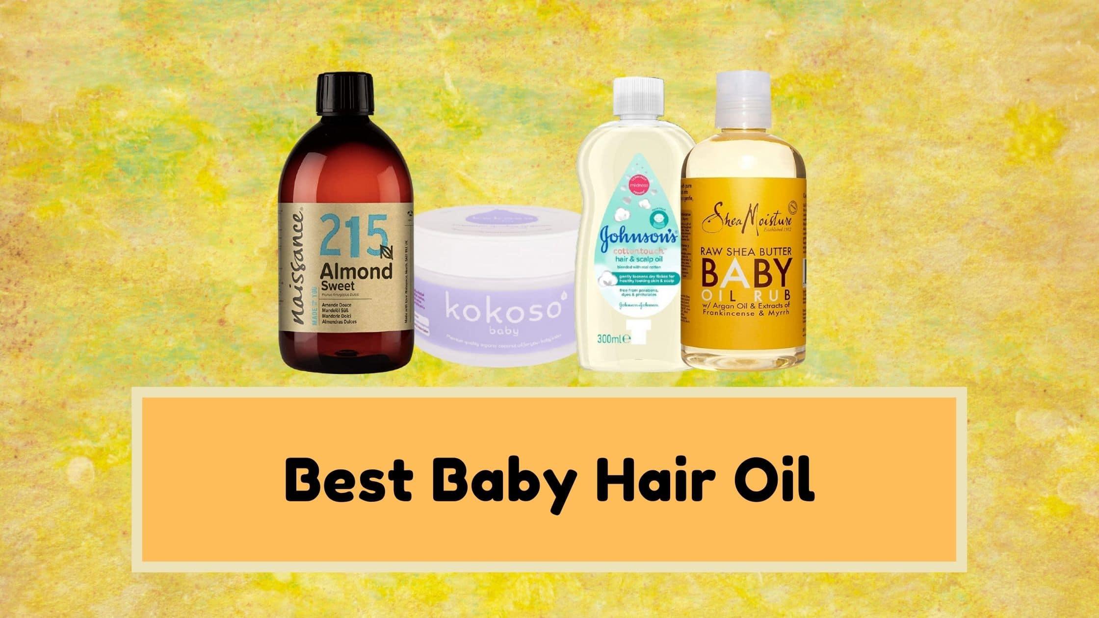Best Baby Hair Oil