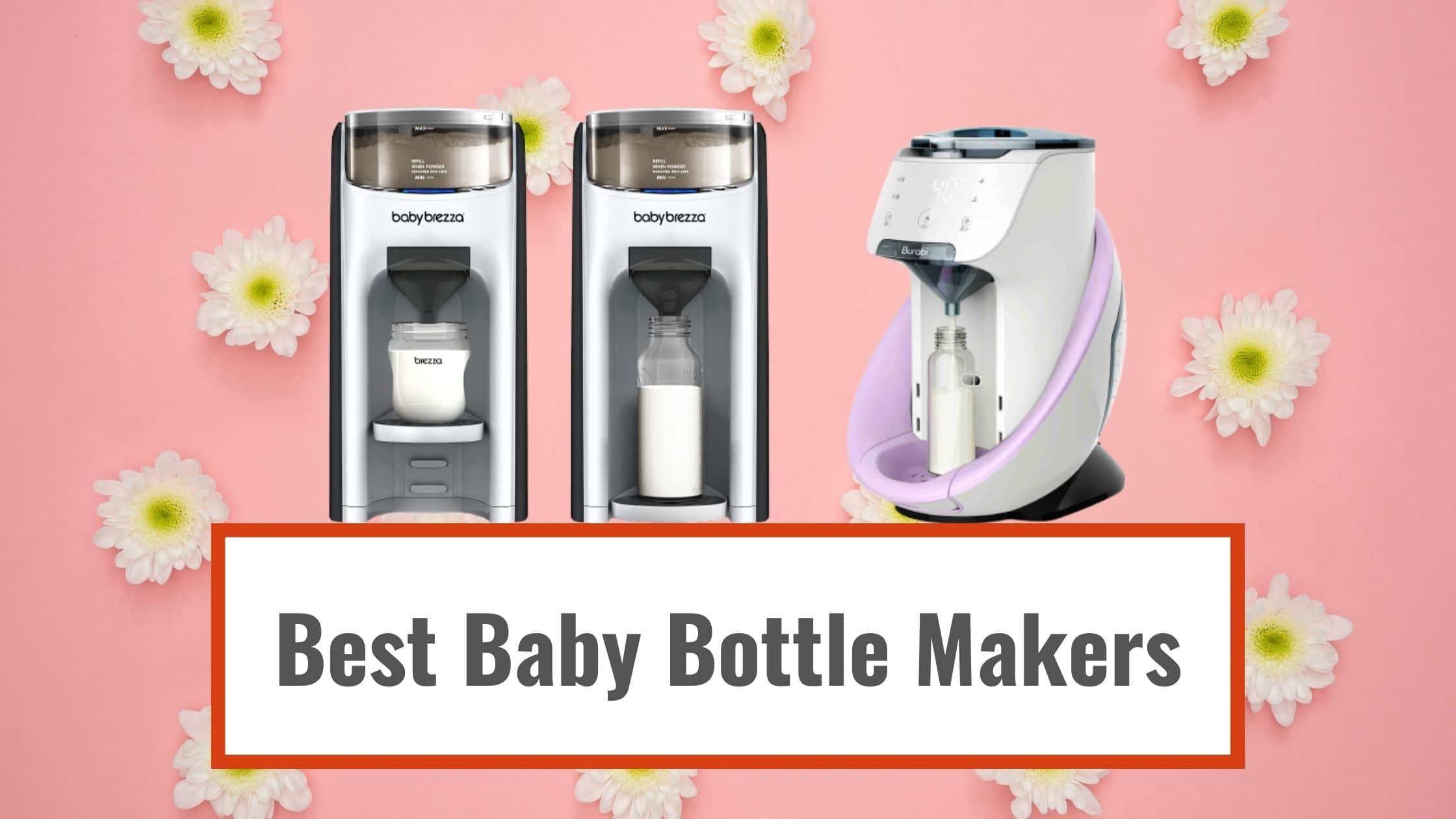 Best Baby Bottle Makers