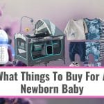 What Things To Buy For A Newborn Baby