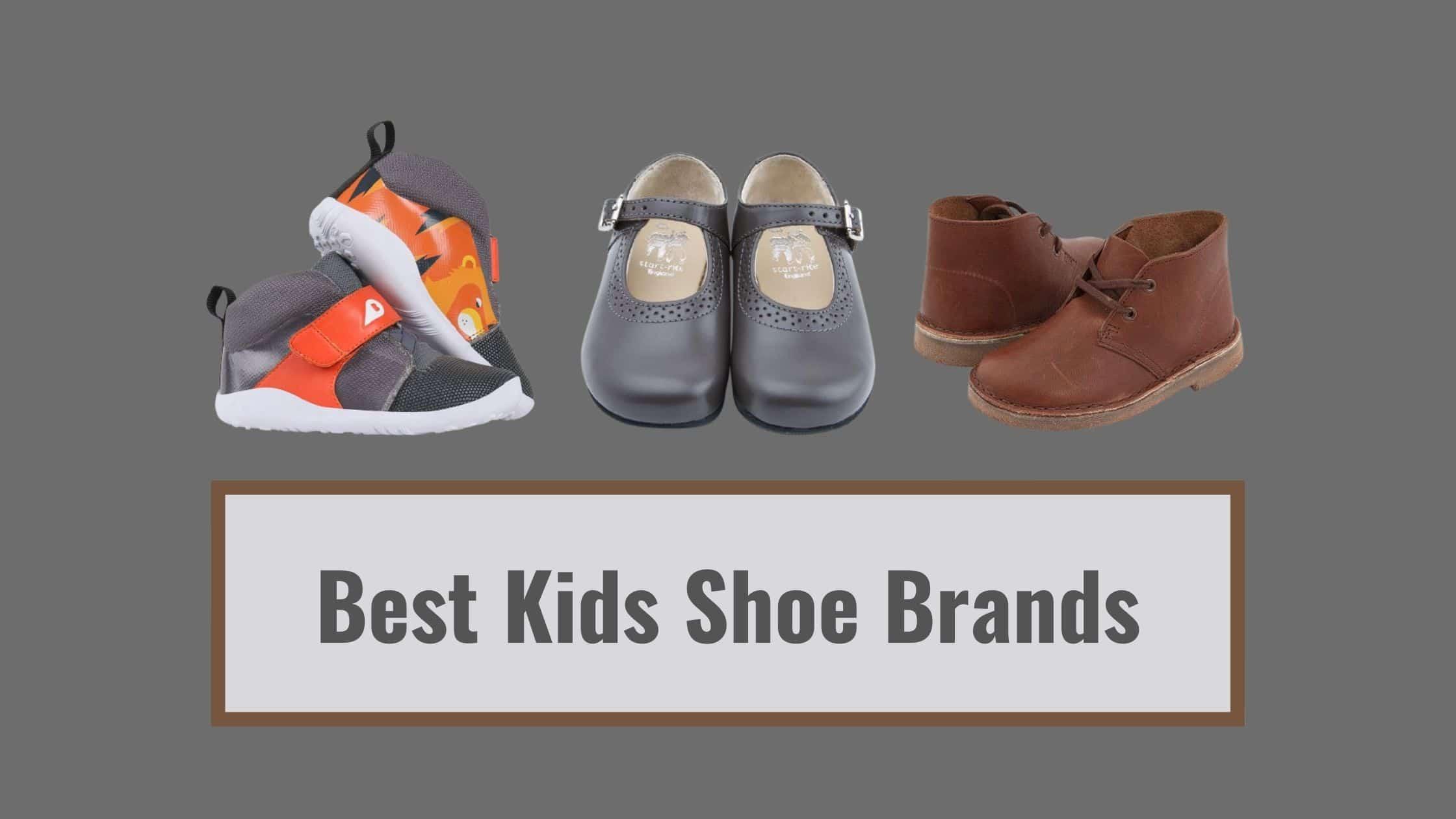 Best Kids Shoe Brands