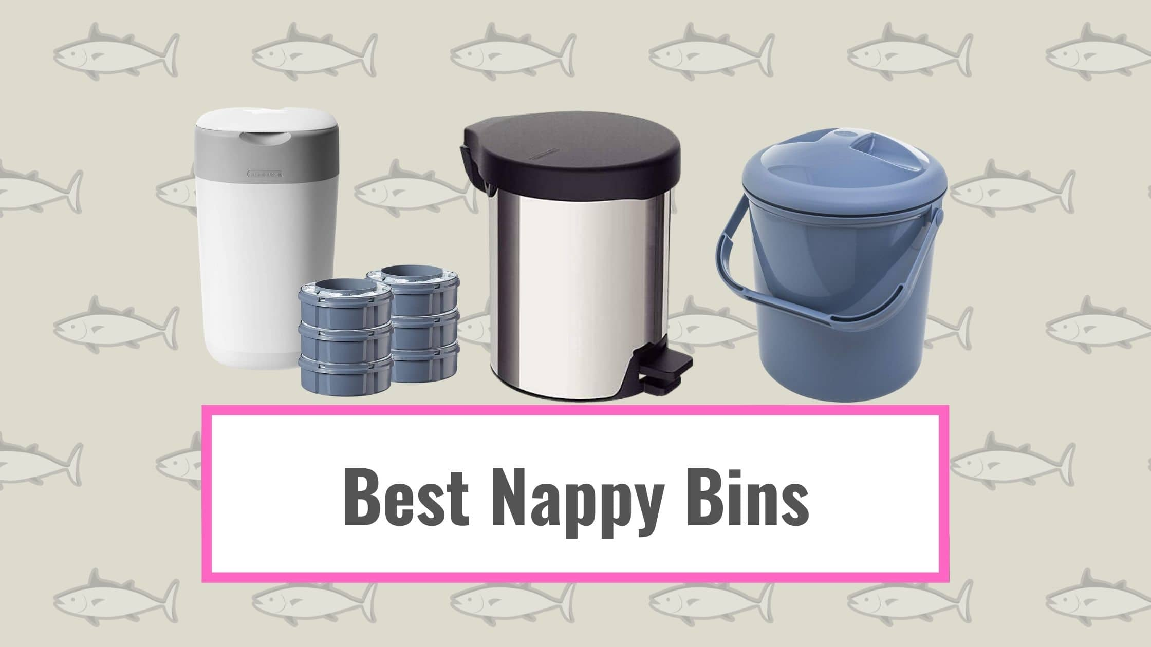 Best Nappy Bins