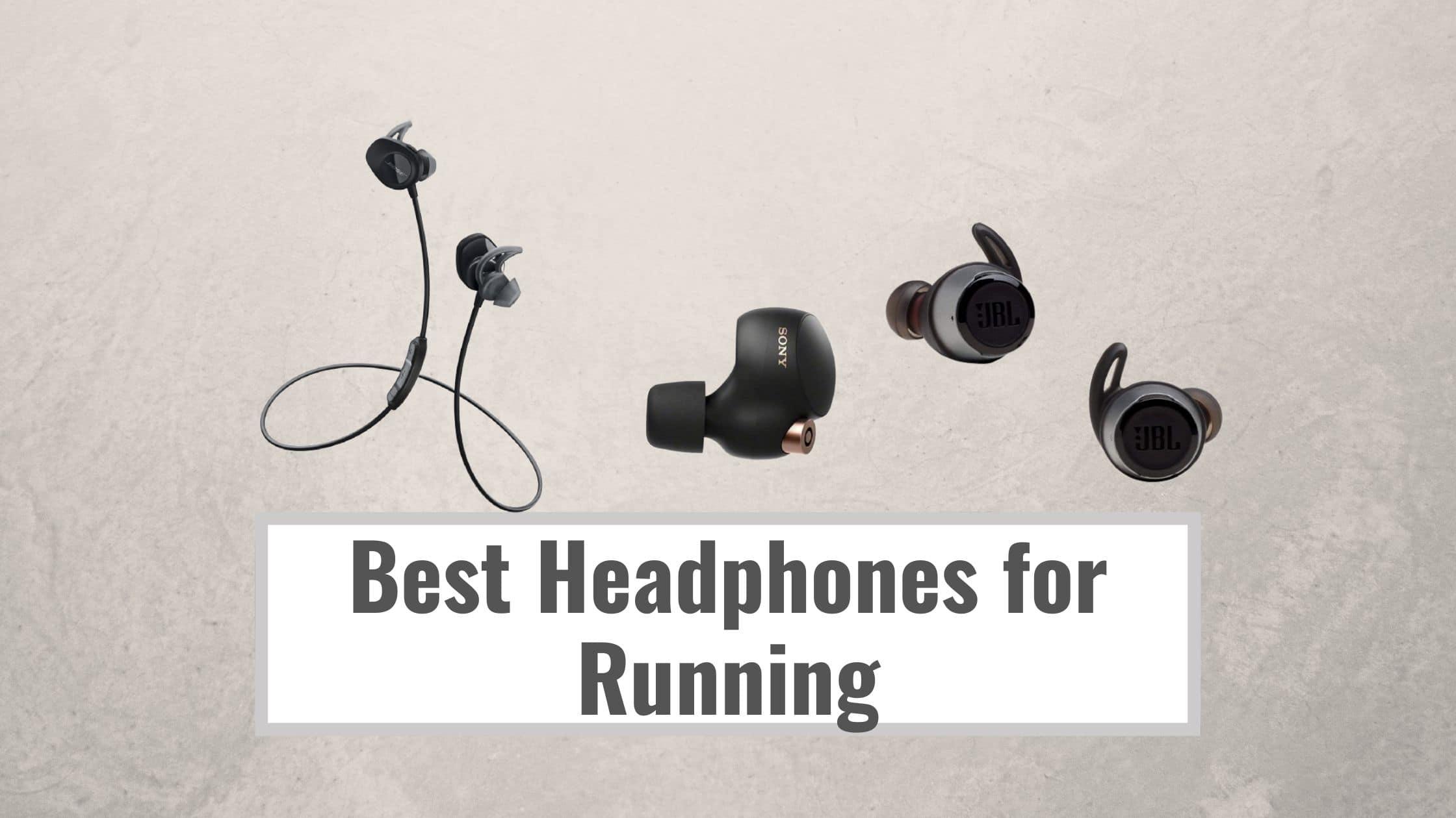 Best Headphones for Running