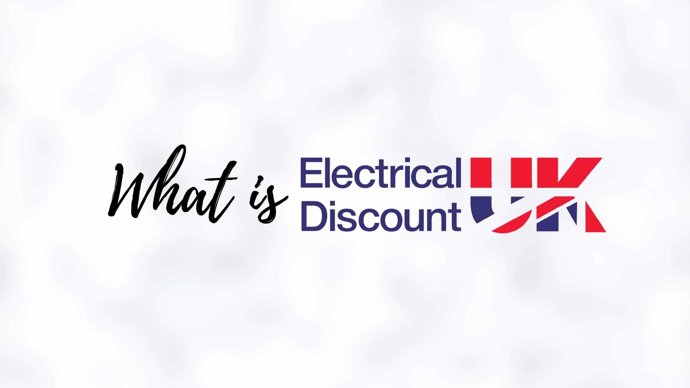 what is electrical discount uk