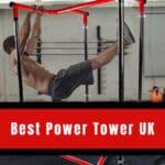Best Power Tower UK